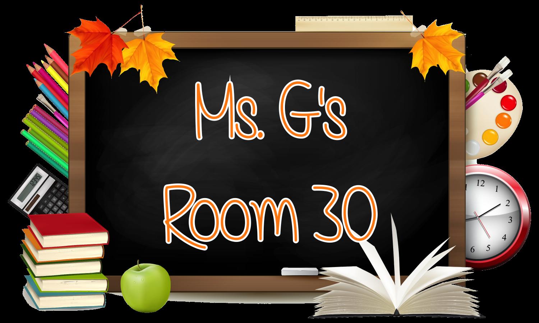 Ms. G's Room 30